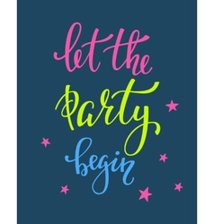 Let the party begin lettering quote typography vector