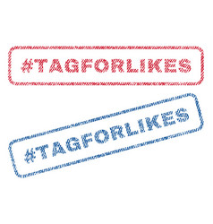 Hashtag tagforlikes textile stamps vector