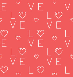 Love pattern seamless text love and hearts on a vector