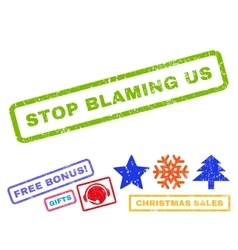 Stop blaming us rubber stamp vector