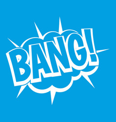 Bang speech bubble explosion icon white vector