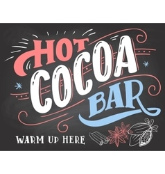 Hot cocoa bar sign on chalkboard background vector