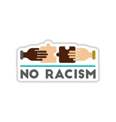 Paper sticker on white background no racism vector