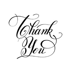 Calligraphy thank you handwritten lettering vector