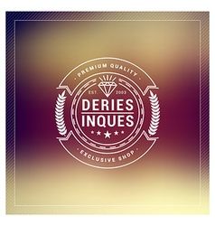 Hipster vintage label logotype badge for your vector