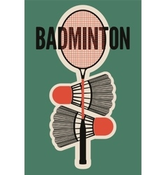 Badminton typographic vintage style poster vector
