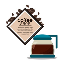 coffee shop glass pot poster vector image