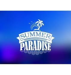 The Summer Paradise poster design vector image