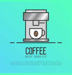 Metal coffee machine with a hot coffee cup vector