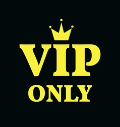 Vip only card gold on black background vector