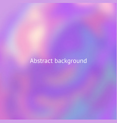 Abstract blurry background for design vector