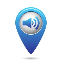 Blue map pointer with speaker volume icon vector