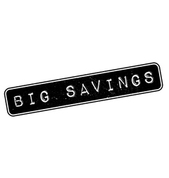 Big Savings rubber stamp vector image