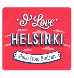 Vintage greeting card from helsinki vector