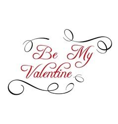 Calligraphic header be my valentine vector