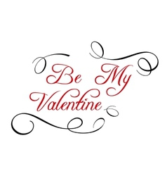 Calligraphic header Be My Valentine vector image