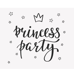 Princess party lettering quote typography vector