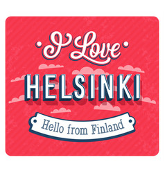 Vintage greeting card from helsinki vector