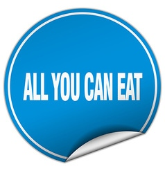 All you can eat round blue sticker isolated on vector