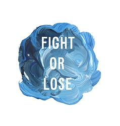 fight or lose vector image