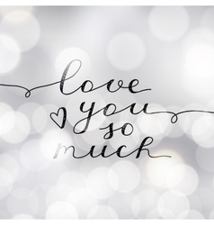 love you so much vector image