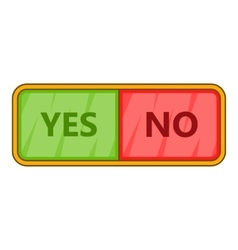 Yes and now sign icon cartoon style vector