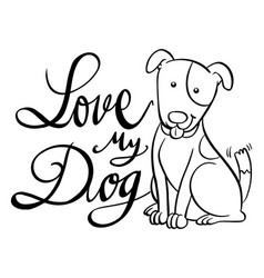 English expression for love my dog vector