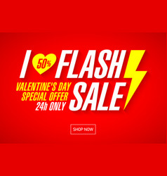 i love flash sale valentines day banner template vector image vector image