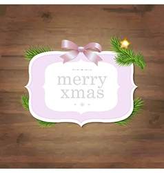 Christmas Label With Pink Ribbon And Wooden vector image vector image