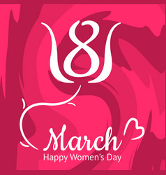 Nice womens day greeting card 8th march vector