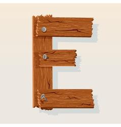 wooden letter e vector image