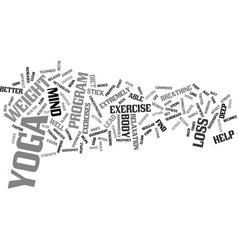 Lose weight with yoga text background word cloud vector