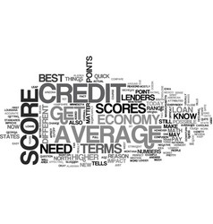 Average credit scores how do you compare text vector