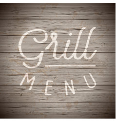Rustic wood with slogan for food and drinks vector