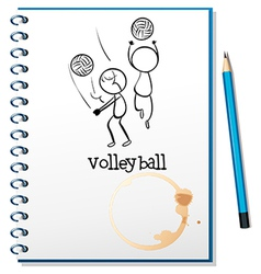 A notebook with a sketch of the volleyball players vector