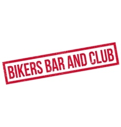 Bikers Bar And Club rubber stamp vector image