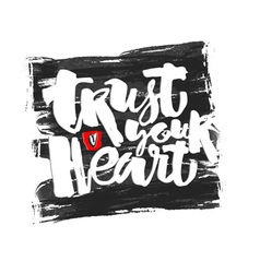 Trust your heart concept vector