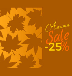 Autumn sale -25 off sign with brown foliage text vector