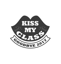 Black colored kiss my class text sign with the vector
