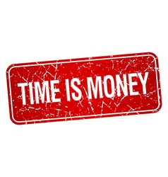 Time is money red square grunge textured isolated vector