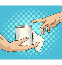 Hand gives a toilet paper to other hand pop art vector image