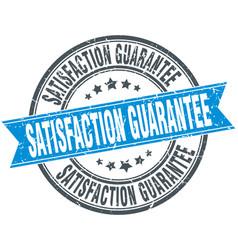 Satisfaction guarantee round grunge ribbon stamp vector