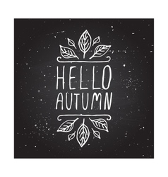 Hello autumn - typographic element vector