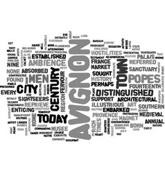 Avignon great city of the popes text word cloud vector