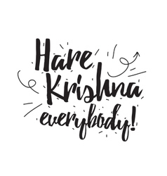 Hare krishna greeting card with calligraphy hand vector