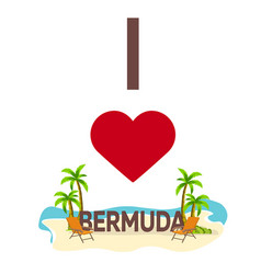 i love bermuda travel palm summer lounge chair vector image