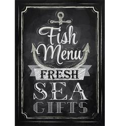 Poster Fish menu fresh sea gifts chalk vector image vector image