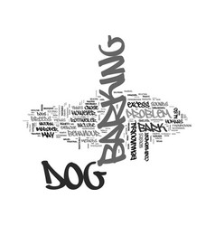 Why dog s bark text word cloud concept vector