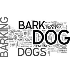 Why dogs bark text word cloud concept vector