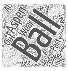 Aspen nightlife the sneaker ball word cloud vector